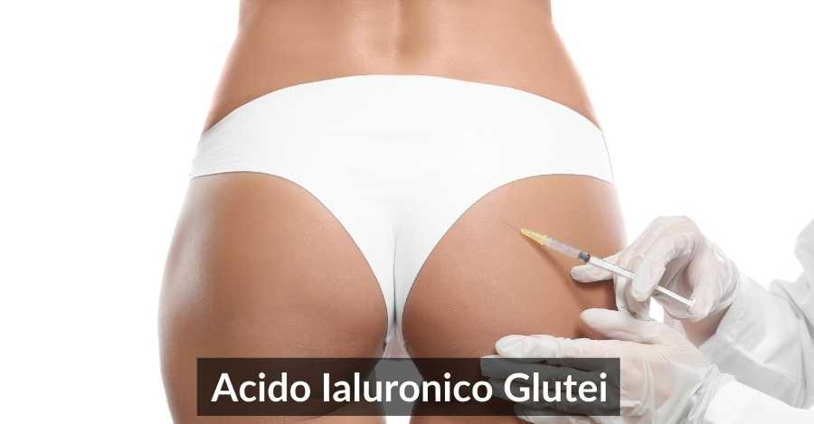 acido ialuronico glutei